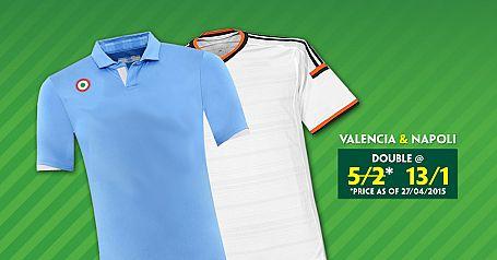 Valencia & Napoli Double @ 13/1 - Paddy Power