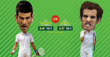 10/1 Djokovic OR 18/1 Murray to win Wimbledon